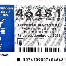 Lotería Nacional: ESPAÑA. LOTERÍA. 2021. SORTEO: 74 PAZ Y CONFIANZA. PALOMA. FECHA: 18 SEPTIEMBRE. Lote 289837248