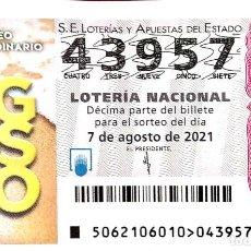 Lotería Nacional: ESPAÑA. LOTERÍA. 2021. SORTEO: 60 SORTEO EXTRAORDINARIO DE AGOSTO. FECHA: 7 AGOSTO. Lote 289837253