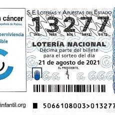 Lotería Nacional: ESPAÑA. LOTERÍA. 2021. SORTEO: 66 NIÑOS CON CÁNCER. FEDERACIÓN ESPAÑOLA DE PADRES. FECHA: 21 AGOSTO. Lote 289837263