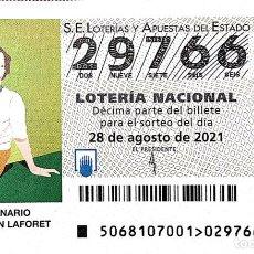 Lotería Nacional: ESPAÑA. LOTERÍA. 2021. SORTEO: 68 CENTENARIO DE CARMEN LAFORET. FECHA: 28 AGOSTO. Lote 289837273