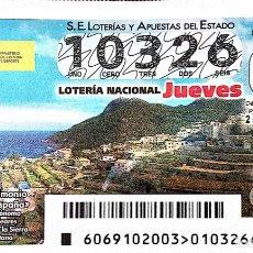 Lotería Nacional: ESPAÑA. LOTERÍA. 2021. SORTEO: 69 BIENES PATRIMONIO MUNDIAL: PAISAJE CULTURAL DE LA SIERRA DE TRAMO. Lote 289837283