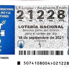 Lotería Nacional: ESPAÑA. LOTERÍA. 2021. SORTEO: 74 PAZ Y CONFIANZA. PALOMA. FECHA: 18 SEPTIEMBRE. Lote 289837298