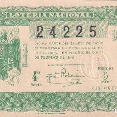 Lotería Nacional: DECIMO LOTERIA NACIONAL. SORTEO Nº 5 DE 1946 14 DE FEBRERO. NOVENA. Lote 291418848