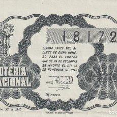 Lotería Nacional: LOTERIA NACIONAL SORTEO 32 DE 1945. Lote 291419363