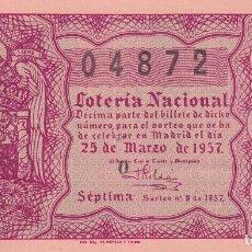 Lotería Nacional: LOTERIA NACIONAL SORTEO 9 DE 1957. Lote 291423368