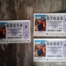 Lotería Nacional: 3 DECIMOS DEL SORTEO EXTRAORDINARIO DE NAVIDAD 22 DICIEMBRE 2005. Lote 291540448