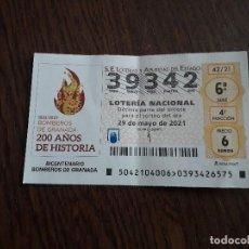 Lotería Nacional: DÉCIMO LOTERÍA NACIONAL DE DIA 29-05-21, BICENTENARIO BOMBEROS DE GRANADA. SORTEO 42/21. Lote 293510763