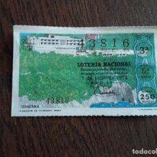 Lotería Nacional: DÉCIMO LOTERÍA NACIONAL DE DIA 07-07-73, PARADOR DE TURISMO, BAGUR. SORTEO 21/73. Lote 294101093