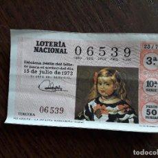 Lotería Nacional: DÉCIMO LOTERÍA NACIONAL DE DIA 15-07-72, VELÁZQUEZ, LA INFANTA MARGARITA. SORTEO 23/72. Lote 294101153