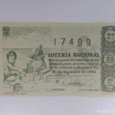 Lotería Nacional: DECIMO DE LOTERIA NACIONAL DEL AÑO 1963, SORTEO 23. Lote 295290248