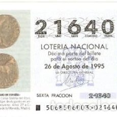 Lotería Nacional: DÉCIMO LOTERÍA NACIONAL, SORTEO Nº 68 DE 1995. AS DE BRONCE DE CELSA. 9-9568. Lote 295352928