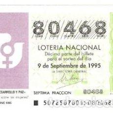 Lotería Nacional: DÉCIMO LOTERÍA NACIONAL, SORTEO 72 DE 1995. CONFERENCIA SOBRE LAS MUJERES. 9-9572. Lote 295353583