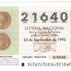 Lotería Nacional: DÉCIMO LOTERÍA NACIONAL SORTEO 76 DE 1995. SEMIS DE BRONCE. 9-9576. Lote 295353948