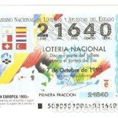 Lotería Nacional: DÉCIMO LOTERÍA NACIONAL. SORTEO 80 DE 1995. LOTERÍA EUROPEA. 9-9580. Lote 295354088