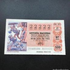 Lotería Nacional: DECIMO LOTERÍA AÑO 1981 SORTEO 28/81 - NÚMERO 22222 - 5 CIFRAS IGUALES. Lote 295465638