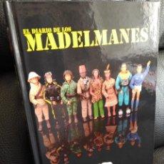 Madelman: LIBRO EL DIARIO DE LOS MADELMANES DESCATALOGADO 459 PAG.. Lote 137307348