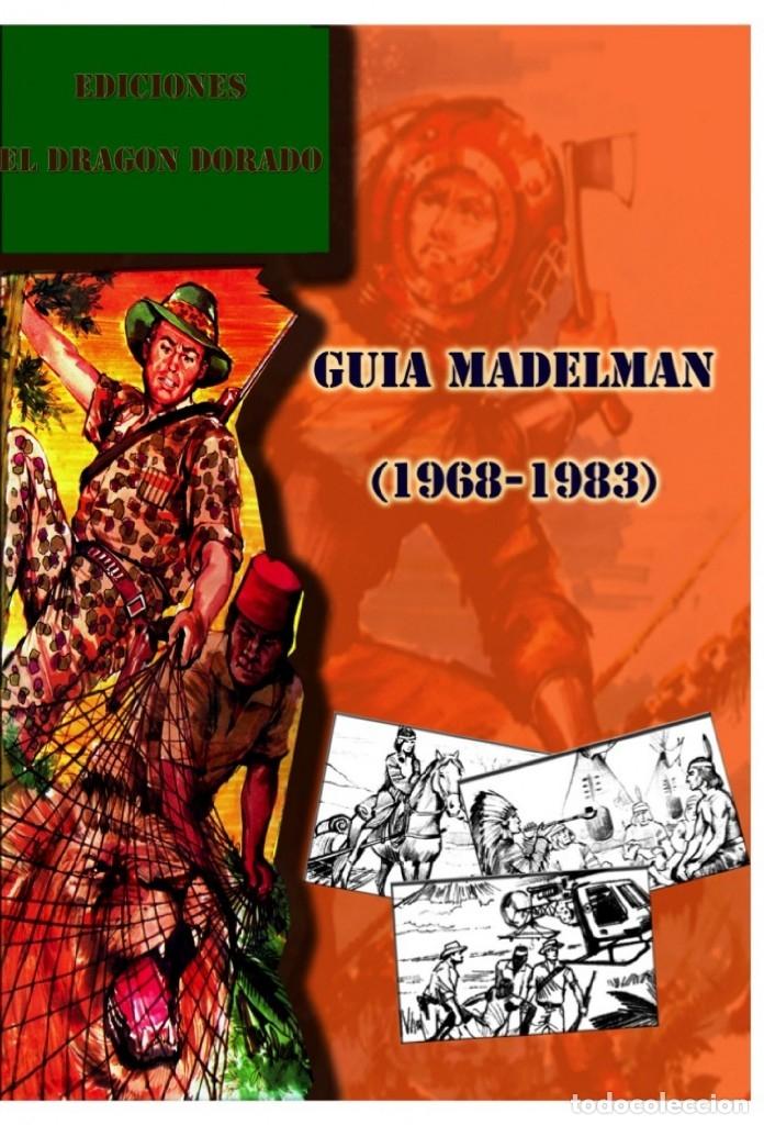 GUÍA MADELMAN 1968-1983 (Juguetes - Figuras de Acción - Madelman)