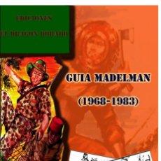 Madelman: GUÍA MADELMAN 1968-1983. Lote 175272729