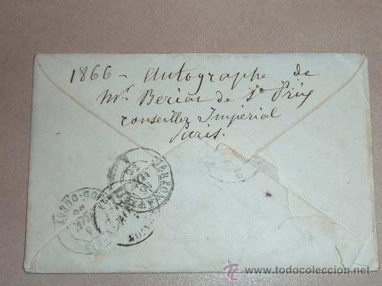 Manuscritos antiguos: Muy rara carta y sobre del Conseiller imperial de Francia de 1866. Escrita y firmada por el en Paris - Foto 4 - 26492322