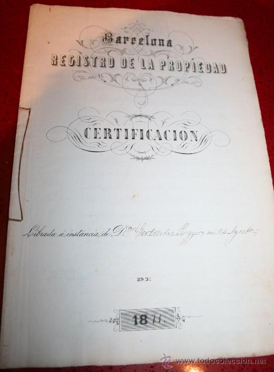 CERTIFICACIÓN - REGISTRO DE LA PROPIEDAD - BARCELONA - AÑO 1871 (Coleccionismo - Documentos - Manuscritos)