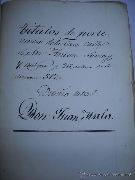 Manuscritos antiguos: DOCUMENTO MANUSCRITO- MADRID- TITULOS DE PERTENENCIA CALLE SAN ANTON Nº 7 MANZANA 317.800 FOLIOS - Foto 4 - 28405324