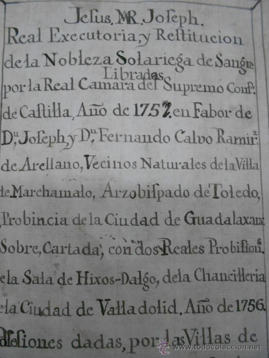 Manuscritos antiguos: REAL EXECUTORIA DE NOBLEZA SOLARIEGA DEL APELLIDO CALVO, Manuscrito pergamino 1502-1751 firma real - Foto 28 - 30387314