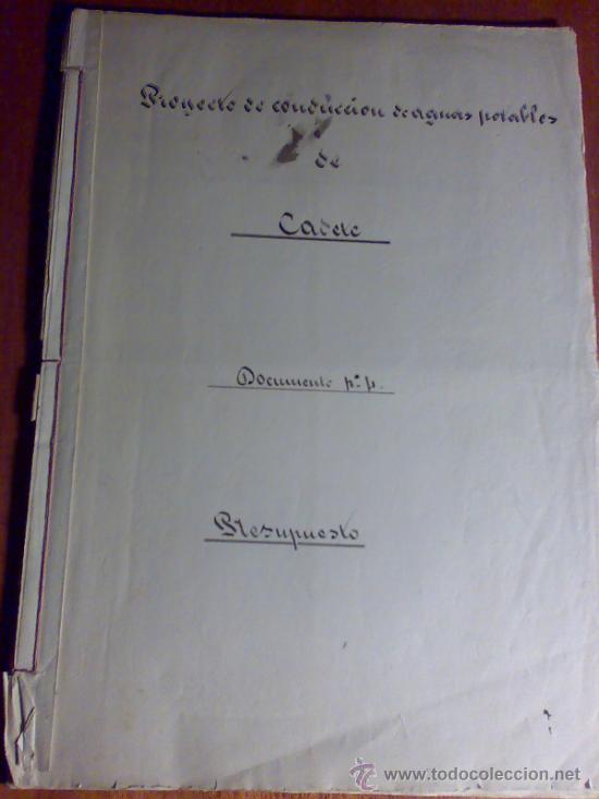 PROYECTO DEL AÑO 1886 DE CONDUCCIÓN DE AGUAS POTABLES DE CAUDETE. ALBACETE. (Coleccionismo - Documentos - Manuscritos)