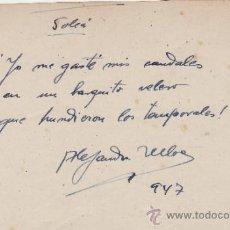 Manuscritos antiguos: BILLETE MANUSCRITO Y AUTÓGRAFO DE ALEJANDRO ULLOA, 1947.CON UNA SOLEÁ.. Lote 33385567