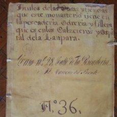 Manuscritos antiguos: 1440 ABRIL -1727 MARZO. CÓRDOBA. TÍTULOS DE TIENDAS Y CASAS DEL MONASTERIO DE LA ENCARNACIÓN.. Lote 35849430