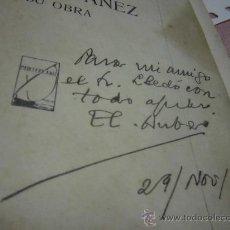 Manuscritos antiguos: EMILIO GASCO CONTELL BLASCO IBAÑEZ Y SU OBRA MANUSCRITO DEDICATORIA DEL AUTOR. Lote 36022264