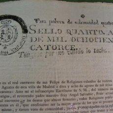 Manuscritos antiguos: PAPEL SELLADO POBRES DE SOLEMNIDAD (2 SELLOS). 1814 IMPRESO CONVENTO SAN FELIPE DE MADRID.. Lote 36788291