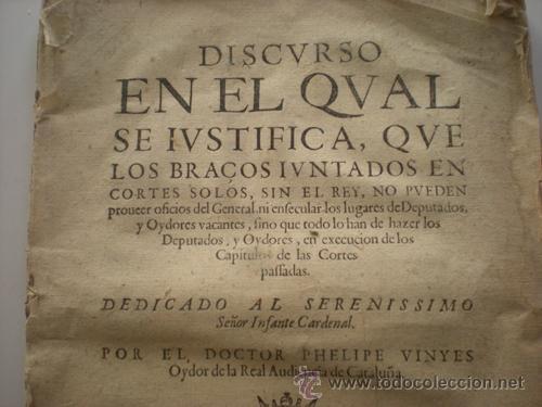 Manuscritos antiguos: Discvrso en el qval se ivstifica EPC Los Bracos ivntados en es solos, sin el rey, sin pveden proueer - Foto 3 - 37022175