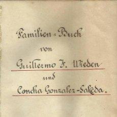 Manuscritos antiguos: BELLO LIBRO MANUSCRITO EN LETRA GÓTICA CON GENEALOGIA DE LAS FAMILIA BUCH-WIDEN-GONZÁLEZ SALCEDA.. Lote 37554589