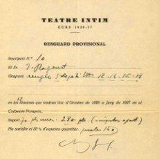 Manuscritos antiguos: FULL D'INSCRPCIÓ AL TEATRE INTIM AUTOGRAFIAT D'ADRIÁ GUAL AL 1926. Lote 41609387