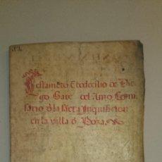Manuscritos antiguos: TESTAMENTO Y CODICILIO DE DIEGO GARCÍA DEL AMO COMISARIO SANTA INQUISICIÓN VILLA DE POZA 1551. Lote 43598718