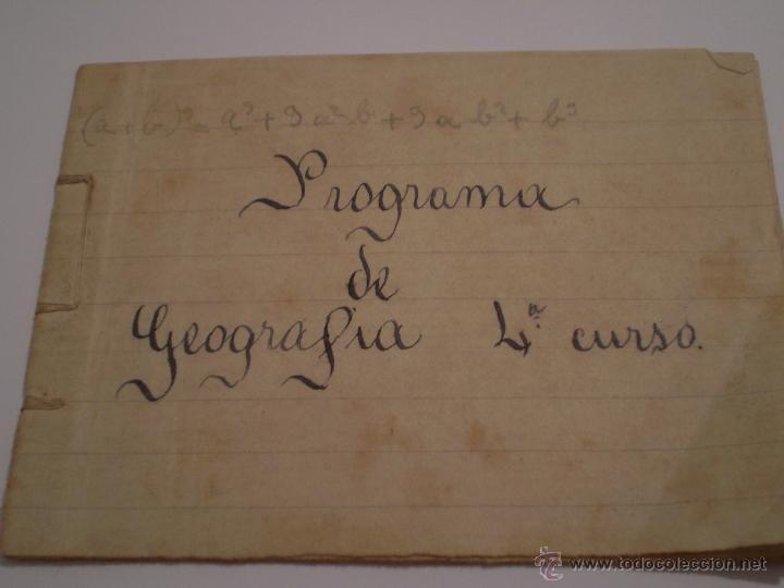 ANTIGUO PROGRAMA ESCOLAR MANUSCRITO.GEOGRAFIA,4º CURSO. AÑOS 20,30 (Coleccionismo - Documentos - Manuscritos)