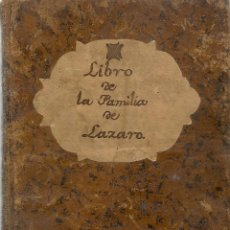 Manuscritos antiguos: LIBRO DE LA FAMILIA DE LÁZARO * MANUSCRITO *- S. XVIII. Lote 46413566
