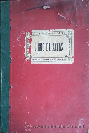 Manuscritos antiguos: VALENCIA LIBRO DE ACTAS DE LA SOCIEDAD DE CARNICEROS 1923 - 1929 - Foto 4 - 49864697