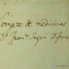 Manuscritos antiguos: DO-061. LISTADO DE GASTOS DE MANUTENCIÓN Y MEDICINAS PARA JUAN FRANCISCO SEGUÍ.CIRC 1815. Lote 51956209
