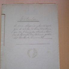 Manuscritos antiguos: ESCRITURA, DOCUMENTO MANUSCRITO, LLEVA SELLO, TIMBRE O FISCAL, RUZAFA VALENCIA, 1905. Lote 55588723