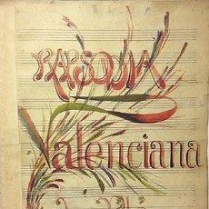 Manuscritos antiguos: RAPSODIA VALENCIANA. L. PLÁ. ( MANUSCRITO MUSICAL. PORTADA DECORADA CON ACUARELA A COLOR. (VALENCIA. Lote 57228525