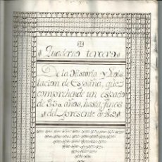 Manuscritos antiguos: MANUSCRITO - GUERRA DE LA INDEPENDENCIA 1809 - HISTORIA Y LEGISLACIÓN DE ESPAÑA. Lote 58009892