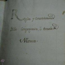 Manuscritos antiguos: 1786. BURGOS. REGLAS Y CONSTITUCIONES DE LA CONGREGACIÓN O ESCUELA DE MARÍA.. Lote 53961543