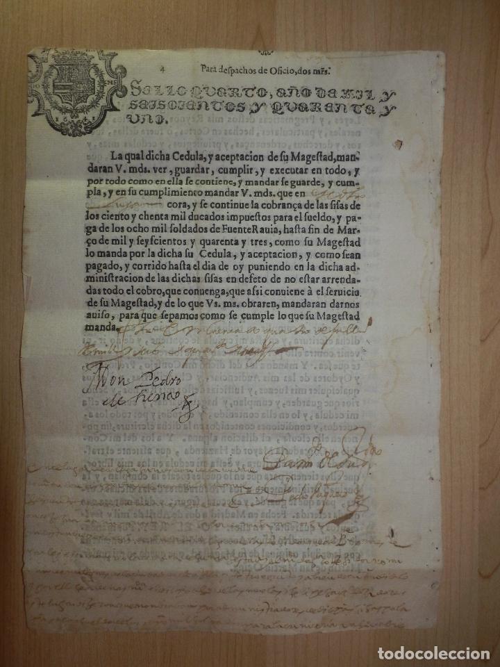Manuscritos antiguos: Cédula Manuscrito El rey Pago Sueldos a 8000 soldados con Sisas en Fuenterabia Sello Cuarto de 1641 - Foto 4 - 66168686