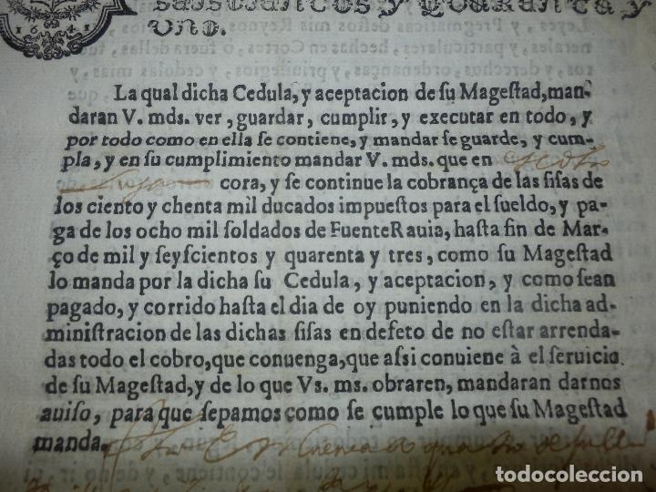 Manuscritos antiguos: Cédula Manuscrito El rey Pago Sueldos a 8000 soldados con Sisas en Fuenterabia Sello Cuarto de 1641 - Foto 5 - 66168686