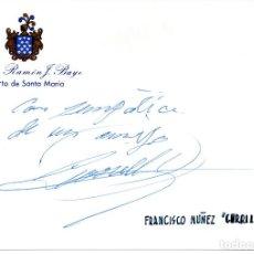 Manuscritos antiguos: SIGNED, AUTOGRAPH, FIRMA, TARJETA FIRMADA POR EL TORERO FRANCISCO NUÑEZ ,CURRILLO.VER GOOGLE.. Lote 67584105