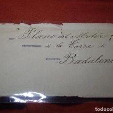 Manuscritos antiguos: PLANO DEL MOTOR DE LA TORRE DE BADALONA 1926. Lote 83103480