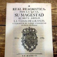 Manuscritos antiguos: REAL PRAGMATICA PARA ABOLICION DE TASA DE GRANOS. CARLOS III. AÑO 1765. Lote 87836124