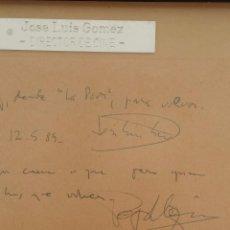 Manuscritos antiguos: DEDICATORIAS FIRMADAS POR JOSE LUIS GOMEZ (DIRECTOR CINE) Y PEP LLOPIS (COMPOSITOR). Lote 104891139