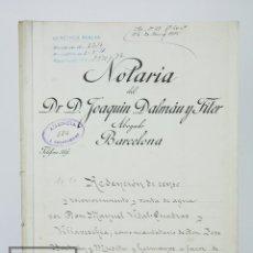 Manuscritos antiguos: MANUSCRITO NOTARIAL - REDENCIÓN DE CENSO Y VENTA DE AGUA POR D. MANUEL VIDAL-QUADRAS, AÑO 1916. Lote 112320735